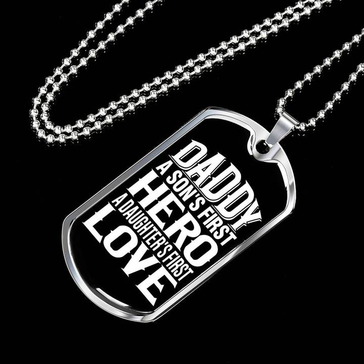 dad a sons first hero a daughters first love dog tag 2