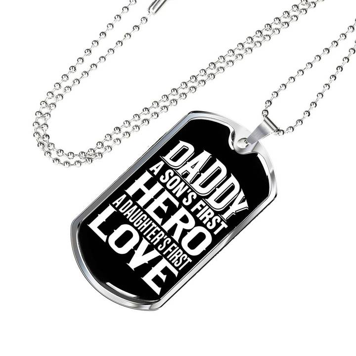 dad a sons first hero a daughters first love dog tag 3