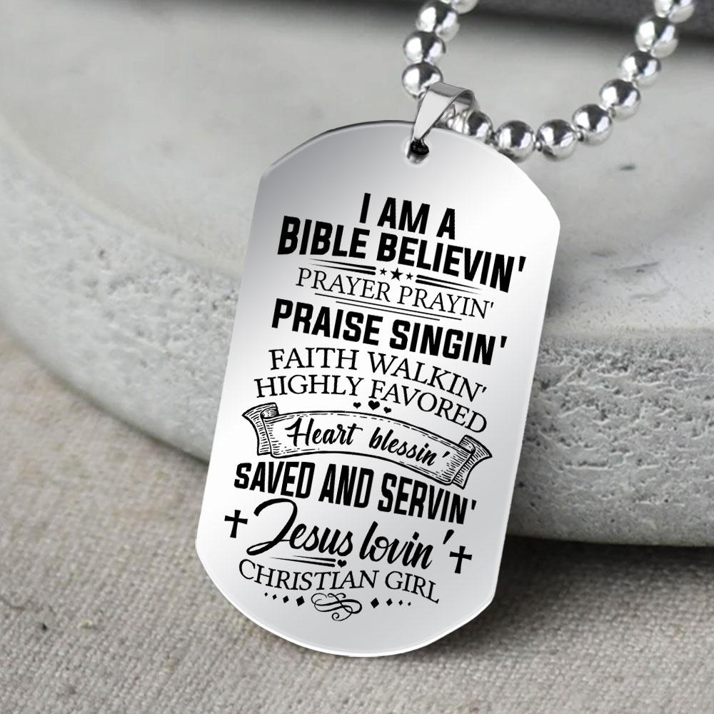 i am a bible believin jesus lovin christian girl dog tag 5