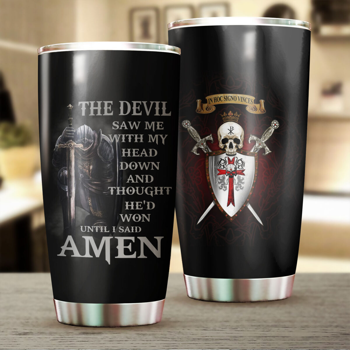 knights templar the devil saw me with my head down and thought hed won until i said amen stainless steel tumbler 2