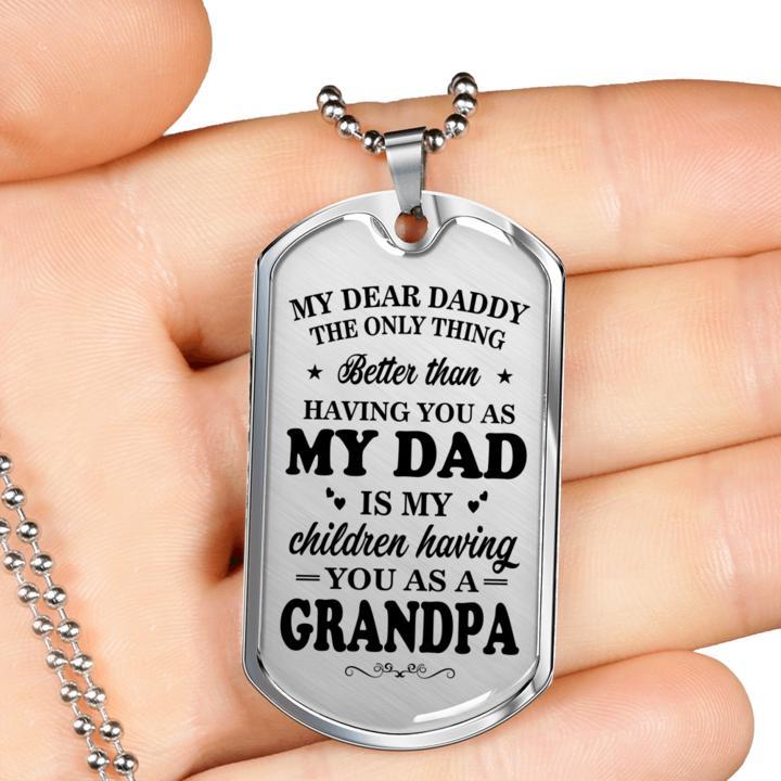 my dear daddy you as a grandpa dog tag 3