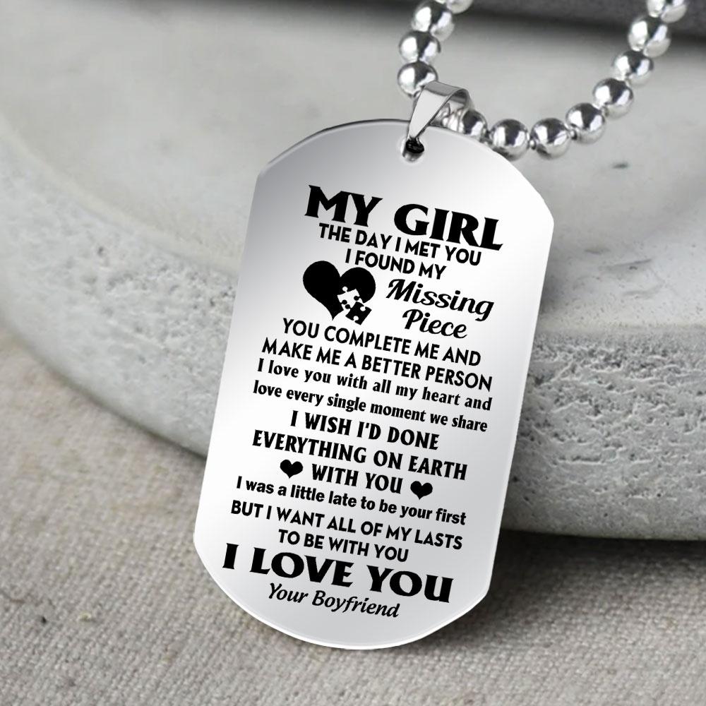 my girl i want all of my last to be with you i love you your boyfriend dog tag 5