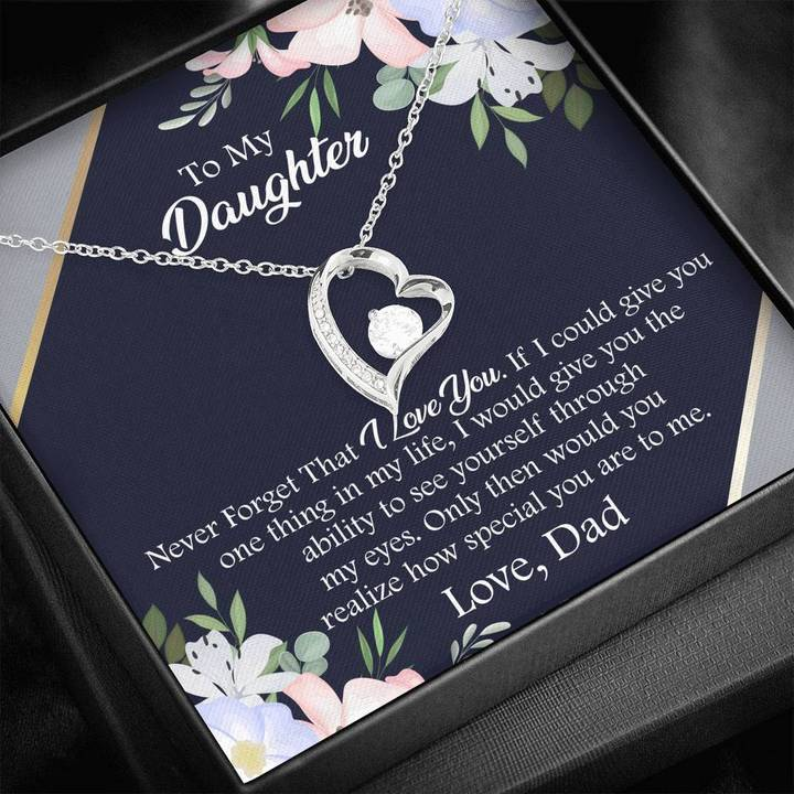 to my daughter never forget that i love you love your dad hearts necklace 2