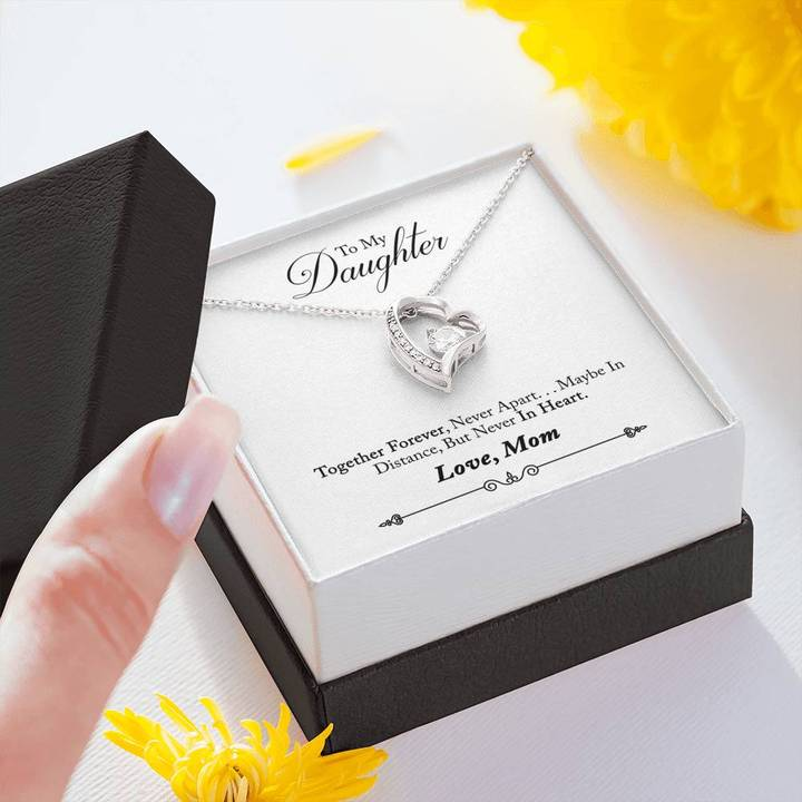 to my daughter together forever never apart maybe in distance love your mom hearts necklace 4