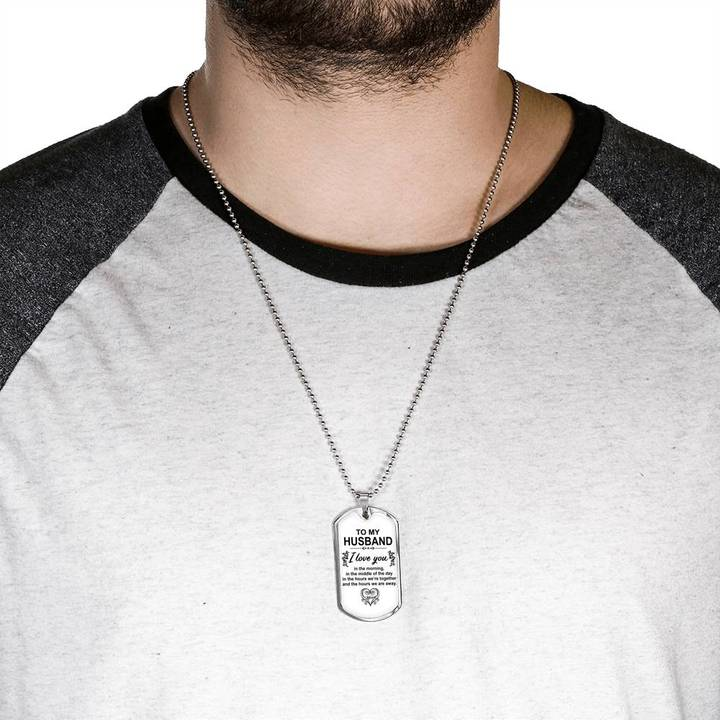 to my husband i love you in the morning heart dog tag 5