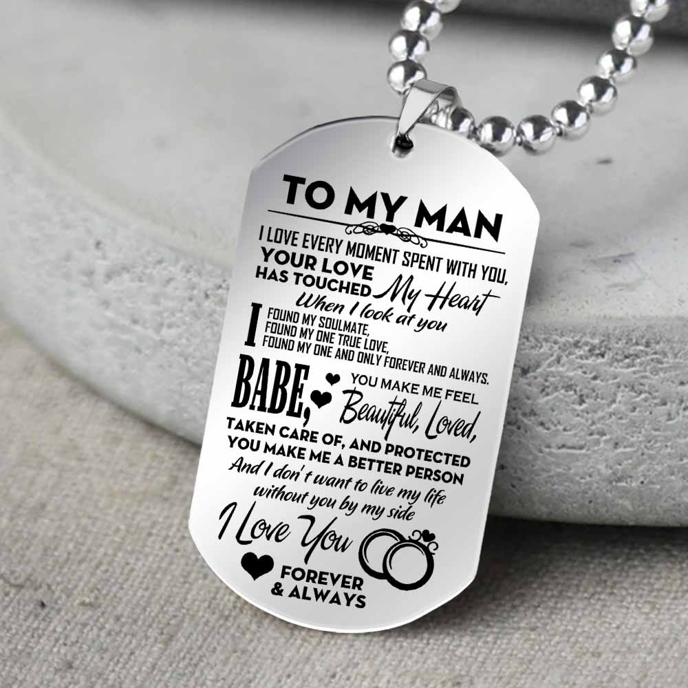 to my man when i look at you i found my soulmate i love you dog tag 5