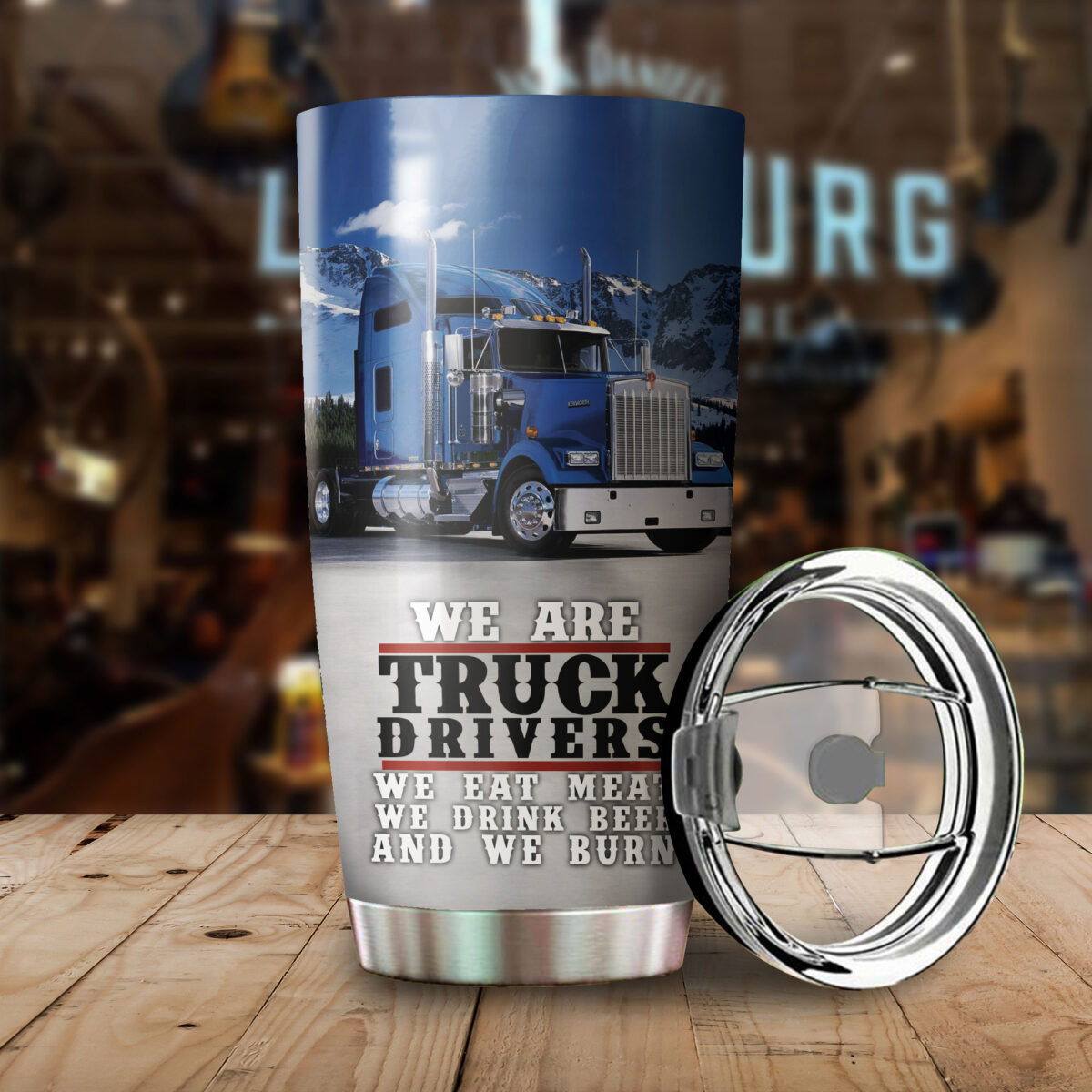 we are truck drivers all over print stainless steel tumbler 3