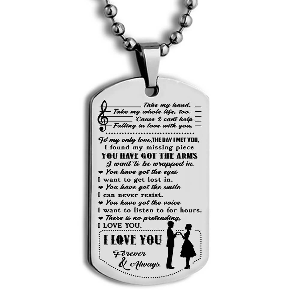 you have got the arms i love you forever and always dog tag 3