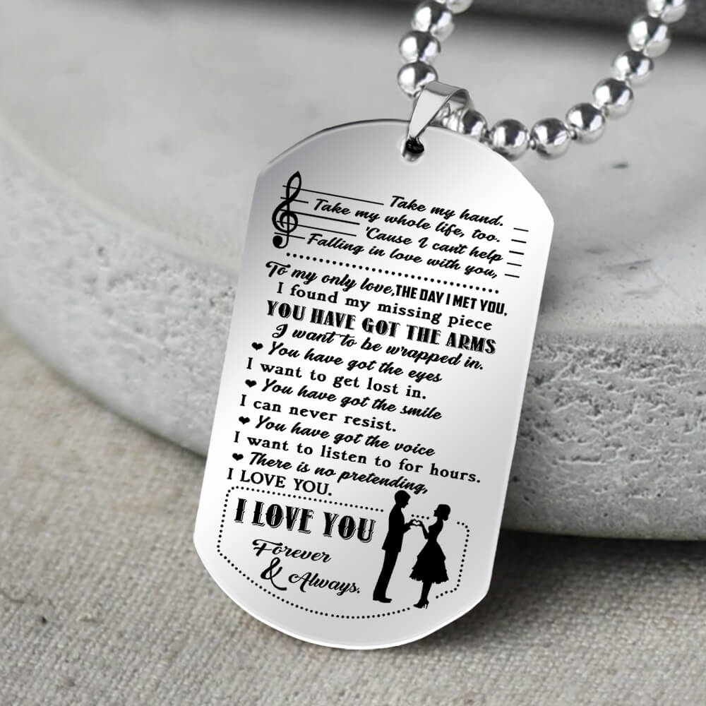 you have got the arms i love you forever and always dog tag 4