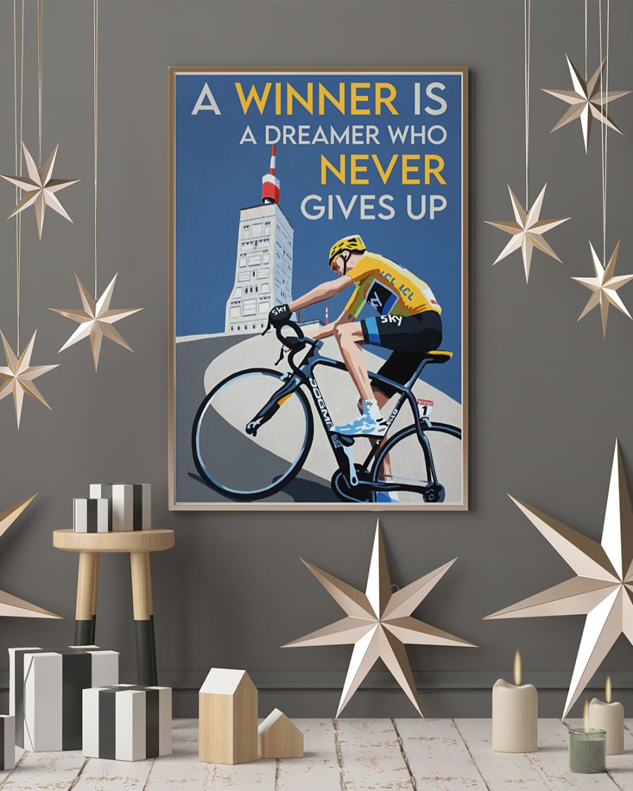 a winner is a dreamer who never gives up cycling poster 2