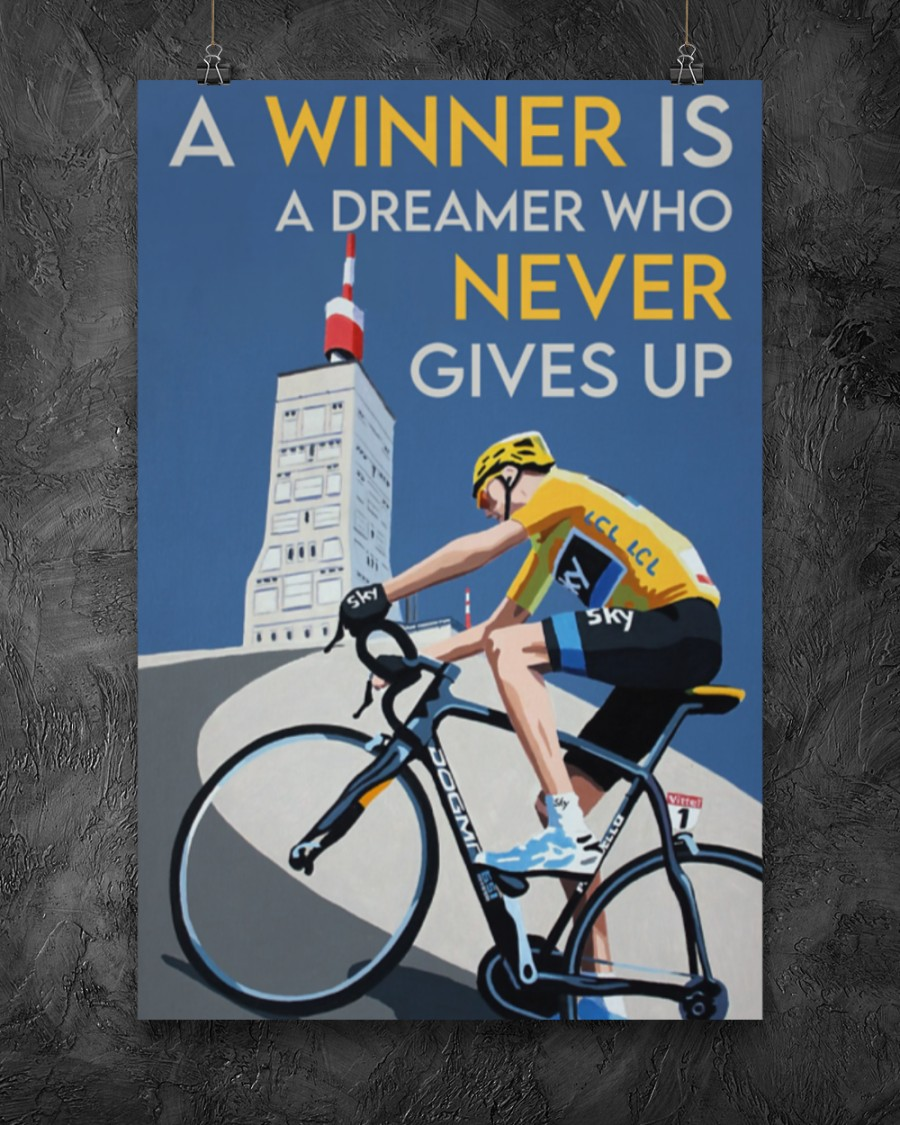 a winner is a dreamer who never gives up cycling poster 3
