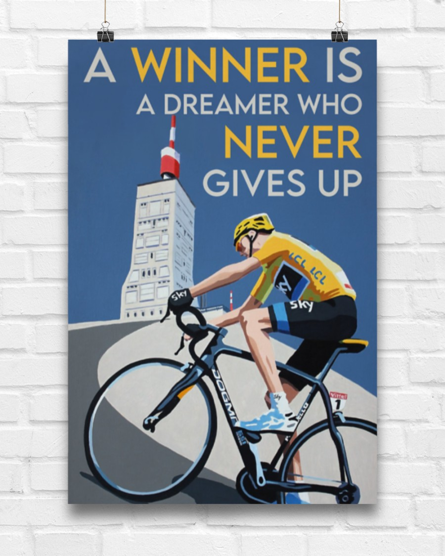 a winner is a dreamer who never gives up cycling poster 5