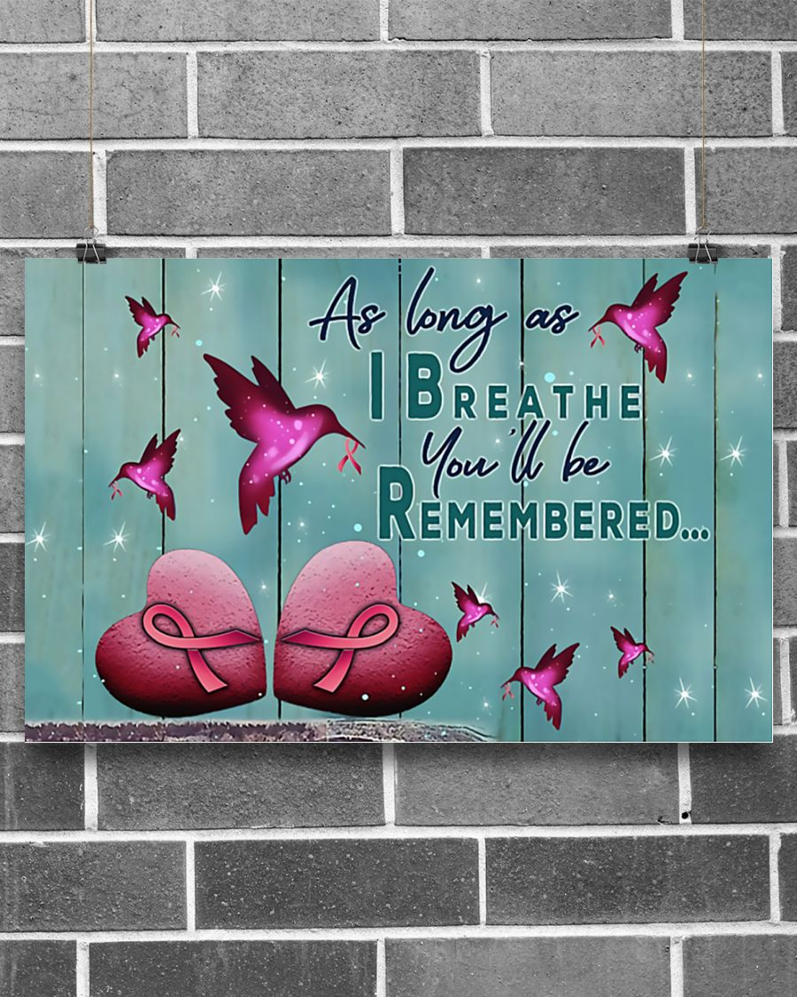as long as i breathe you'll be remembered breast cancer poster 2