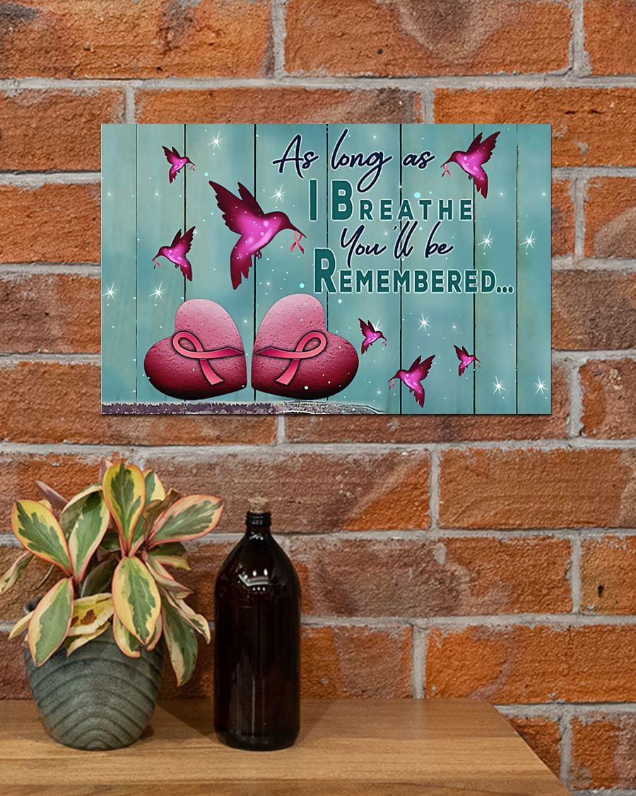 as long as i breathe you'll be remembered breast cancer poster 4