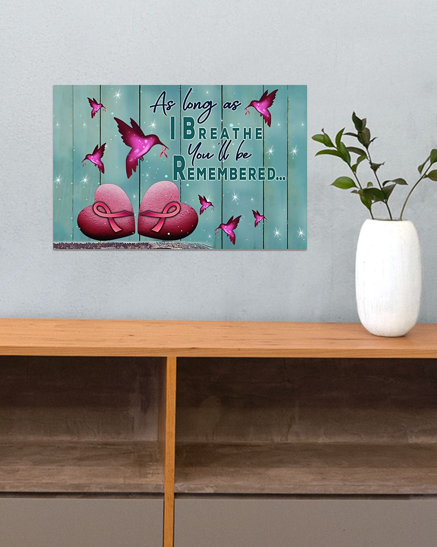 as long as i breathe you'll be remembered breast cancer poster 5