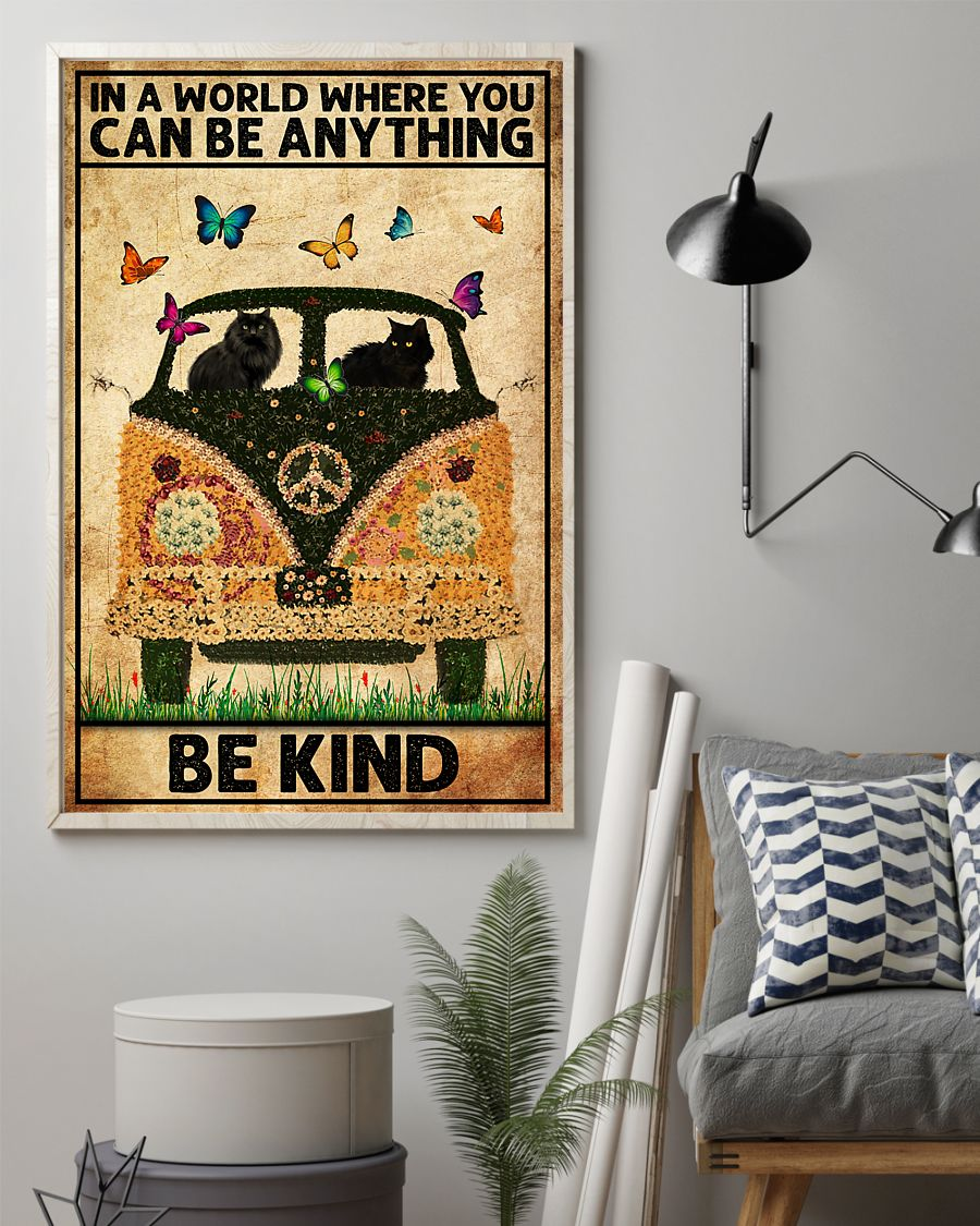 black cat in a world where you can be anything be kind poster 2