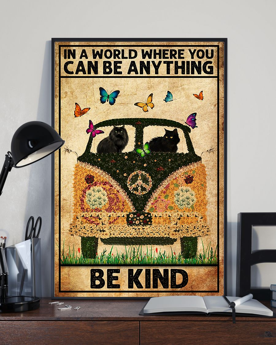 black cat in a world where you can be anything be kind poster 4
