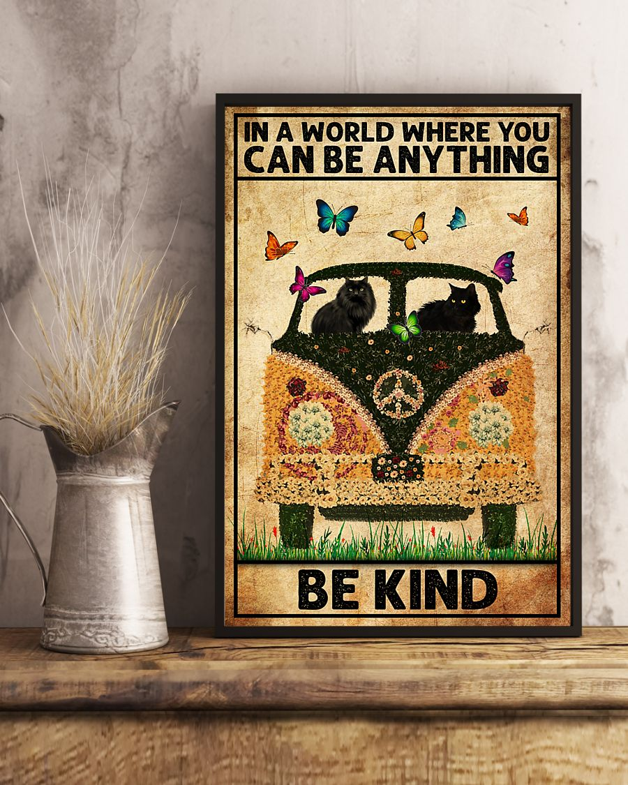 black cat in a world where you can be anything be kind poster 5