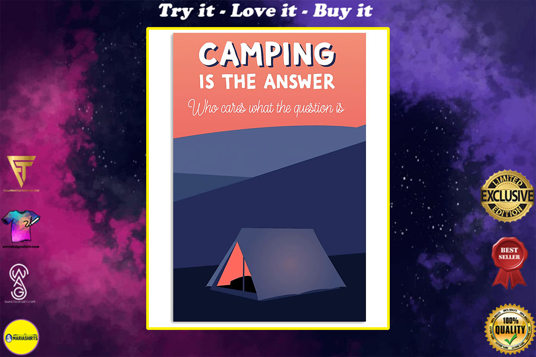 camping is the answer who cares what the question is poster