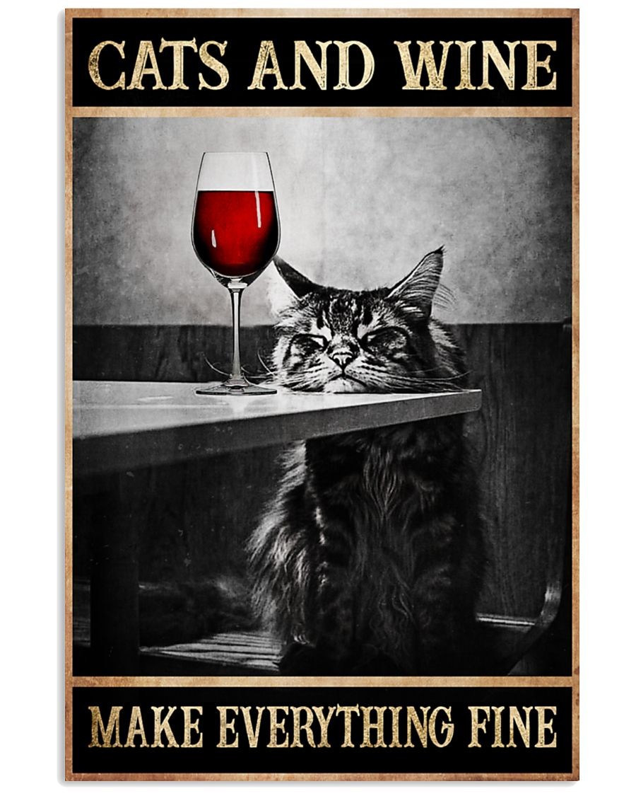 cats and wine make everything fine poster 2