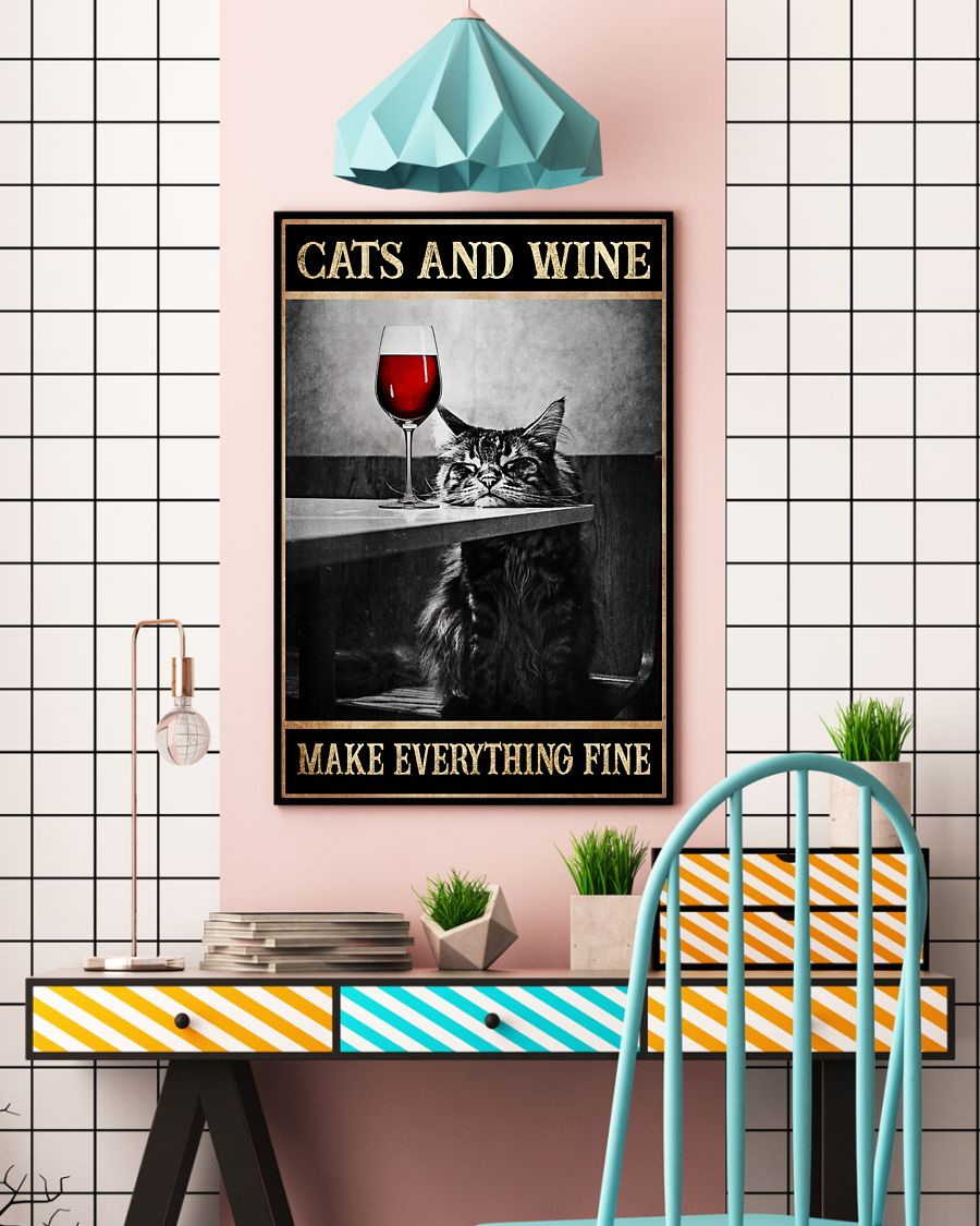 cats and wine make everything fine poster 5