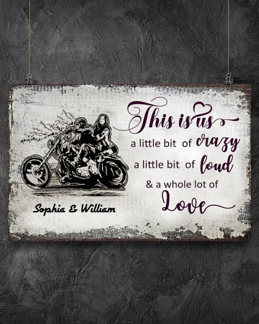 custom name this is us a little bit of crazy motorcycle couple poster 4