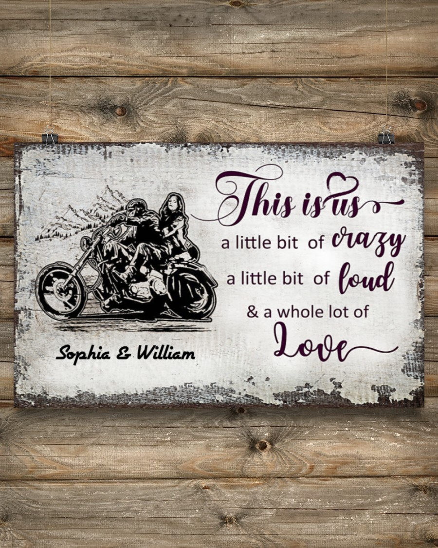 custom name this is us a little bit of crazy motorcycle couple poster 5