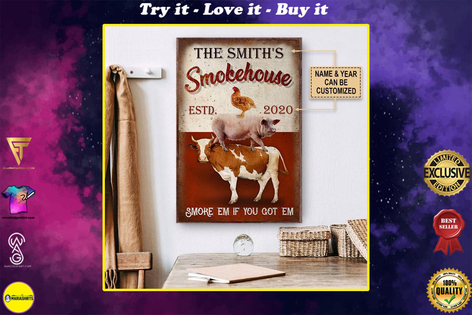 custom your name bbq smoke house smoke em if you got em poster