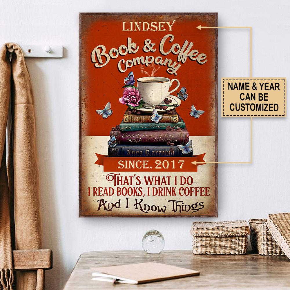 custom your name book and coffee company thats what i do i read books i drink coffee and i know things poster 2
