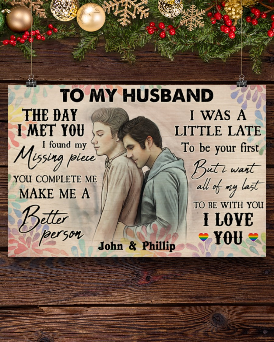 custom your name gay couple to my husband the day i met you i love you poster 4