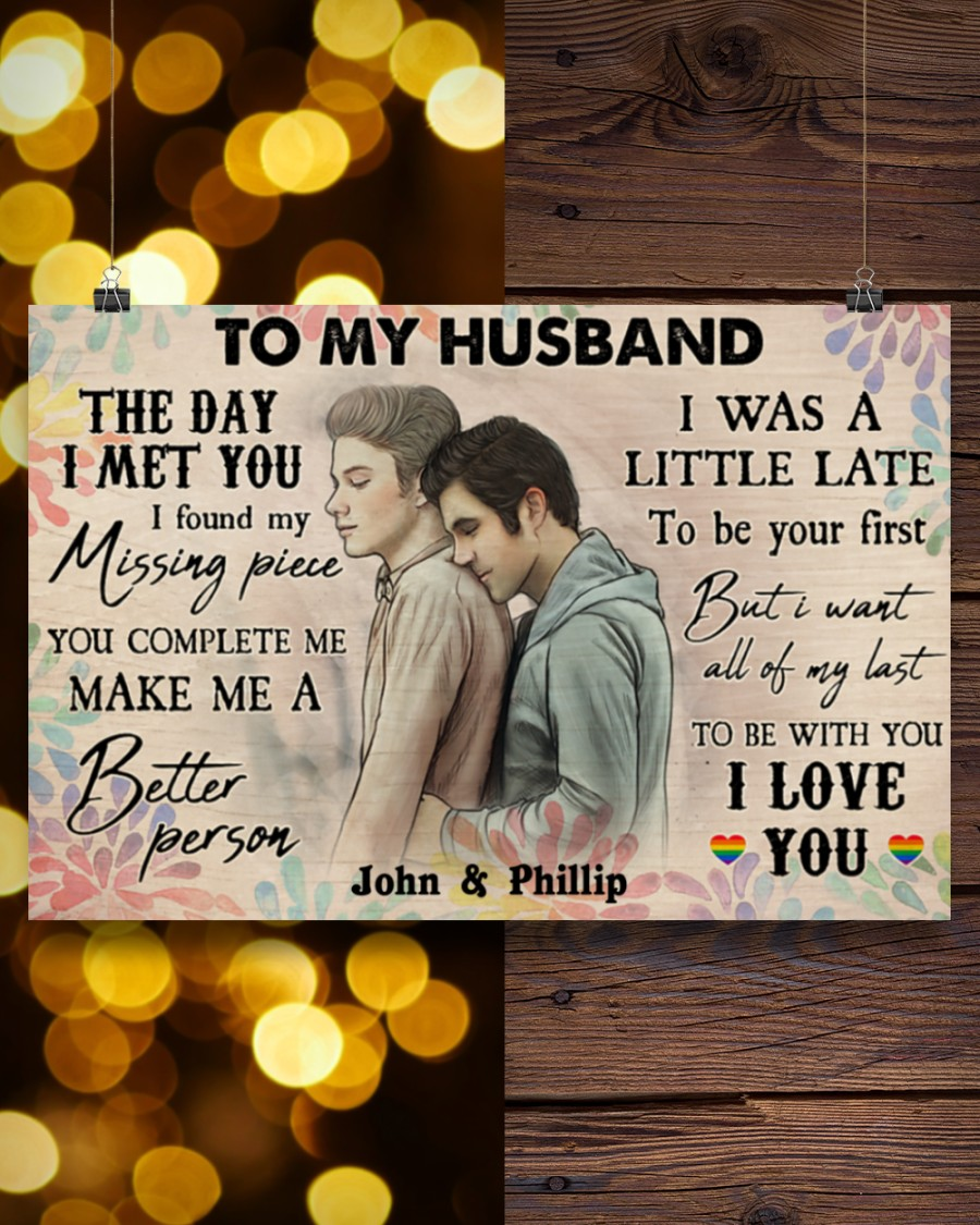 custom your name gay couple to my husband the day i met you i love you poster 5