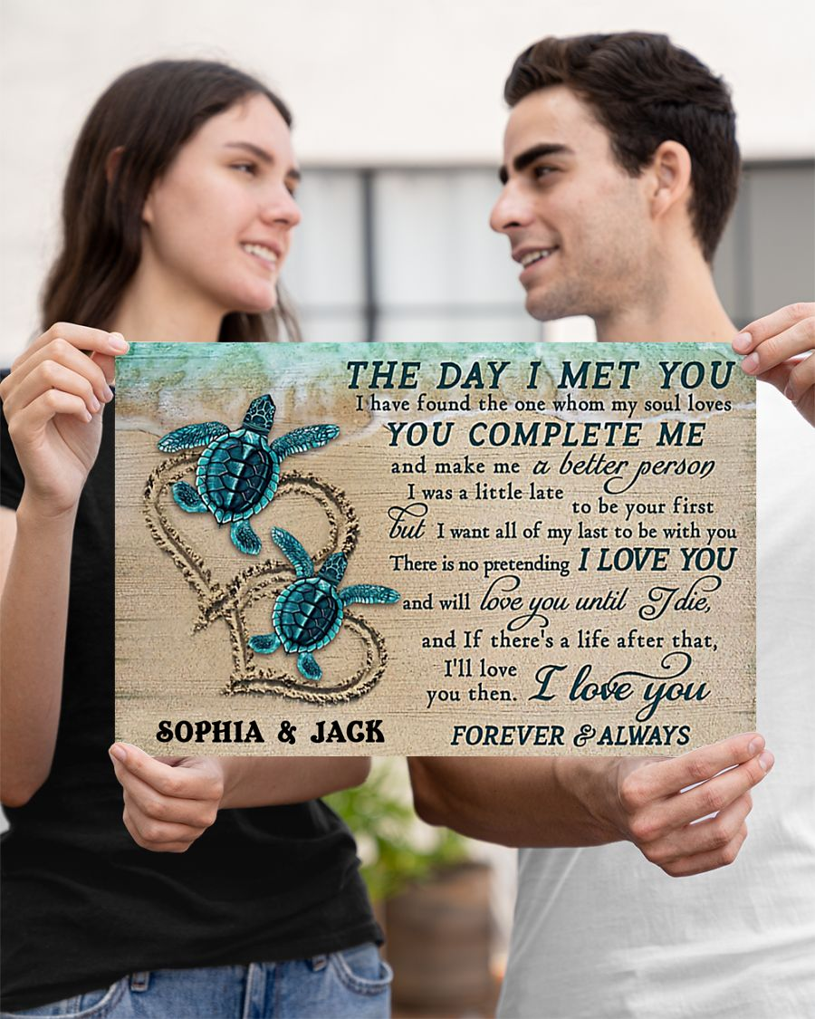 custom your name sea turtle the day i met you i love you poster 3