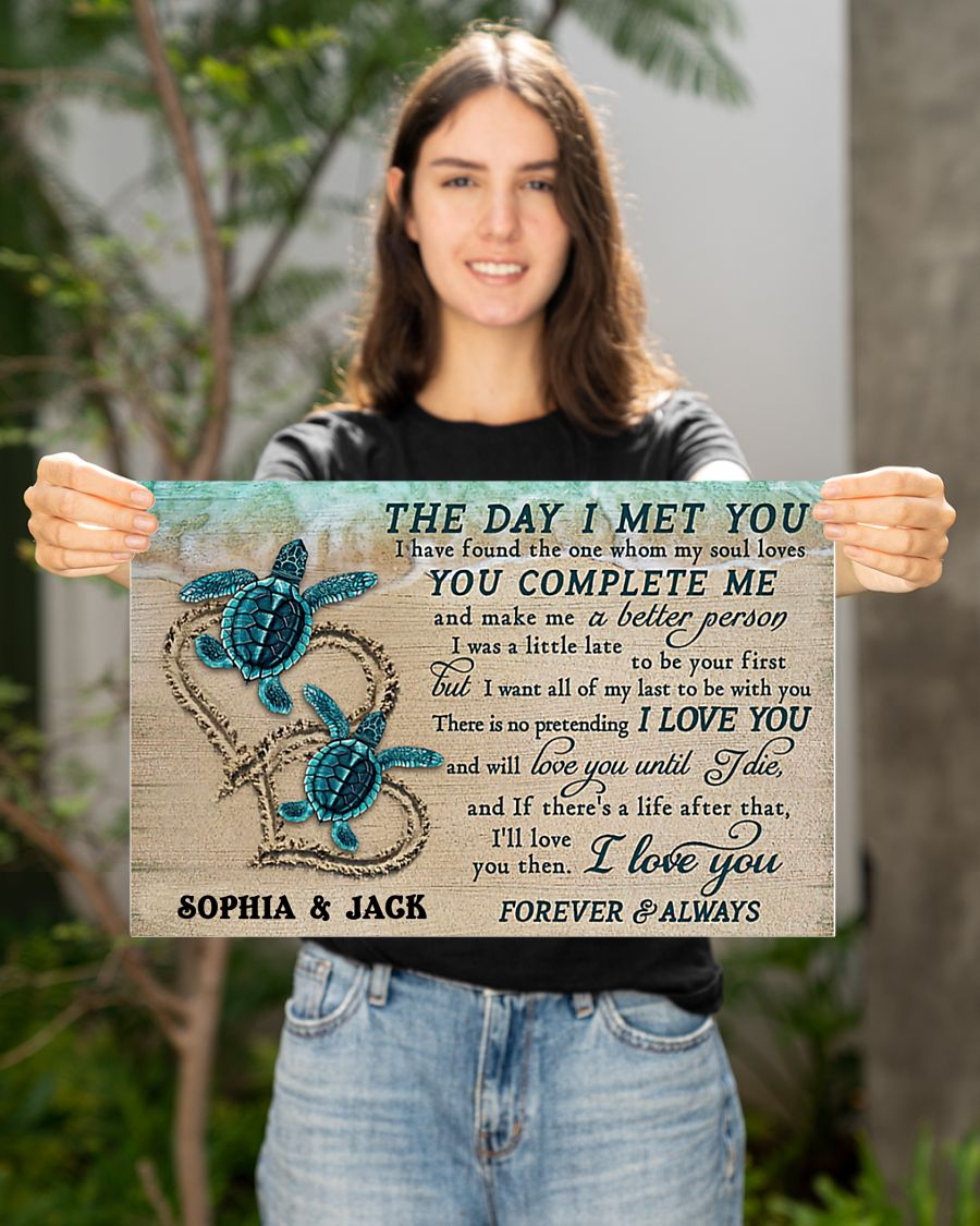 custom your name sea turtle the day i met you i love you poster 4
