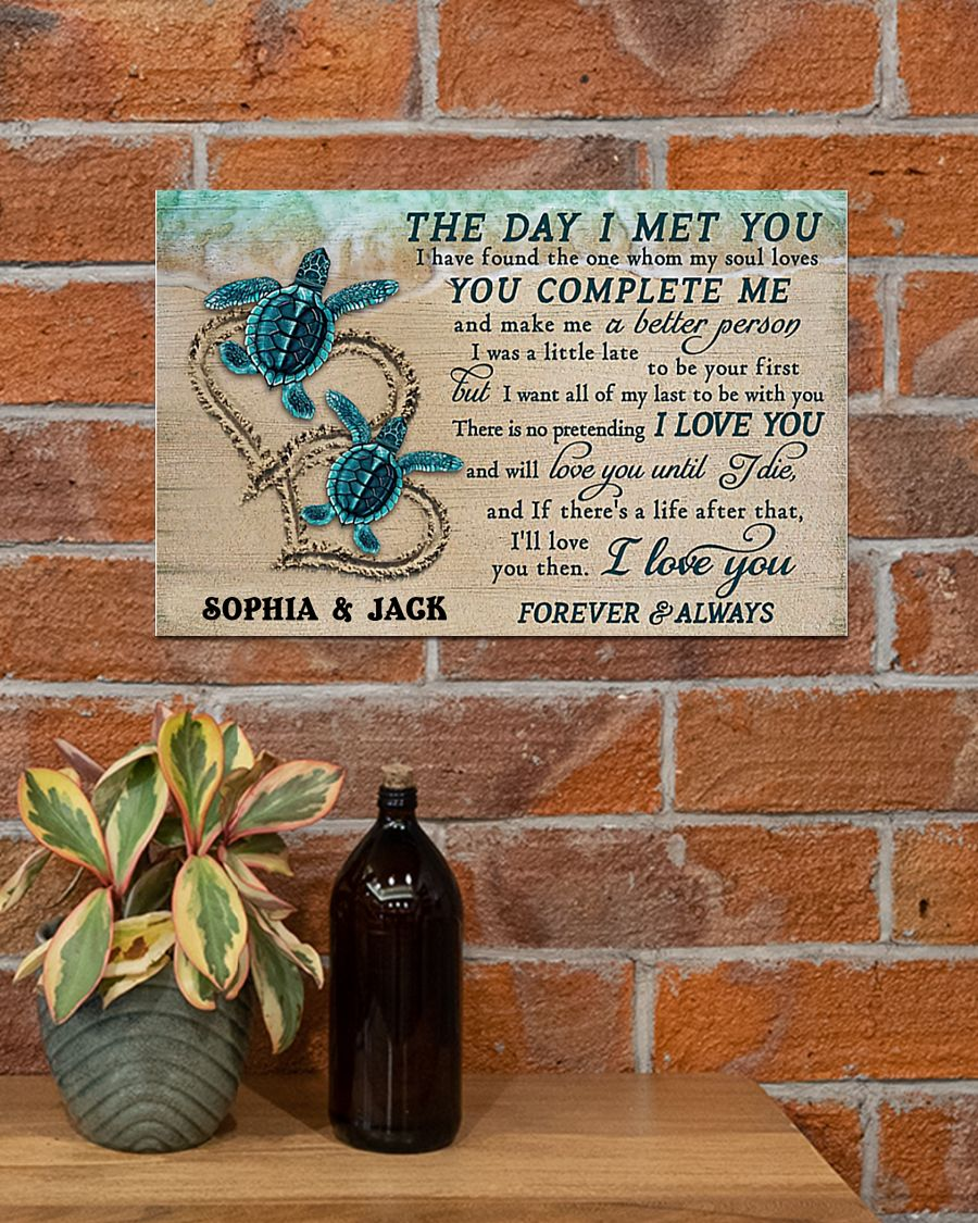 custom your name sea turtle the day i met you i love you poster 5