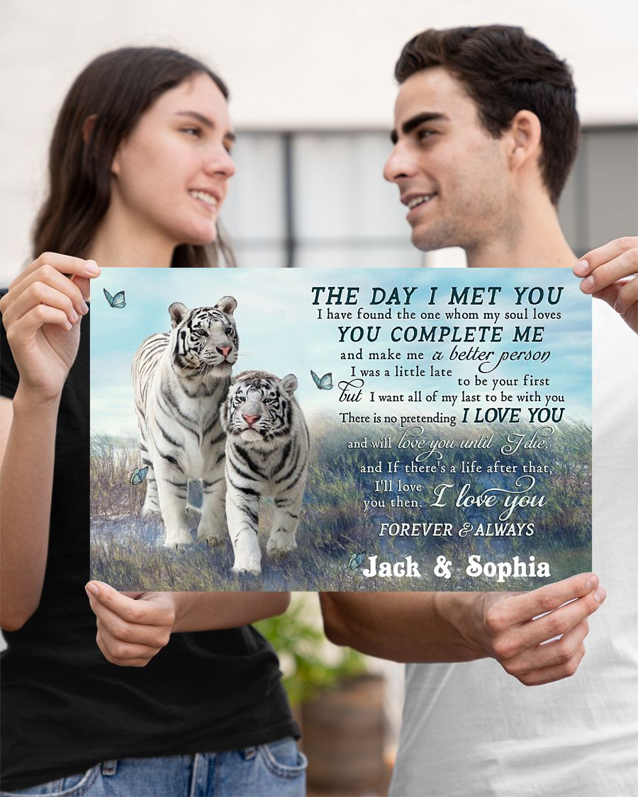 custom your name tiger couple the day i met you i love you poster 3