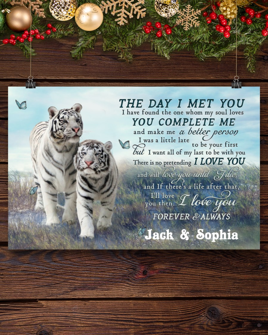custom your name tiger couple the day i met you i love you poster 4