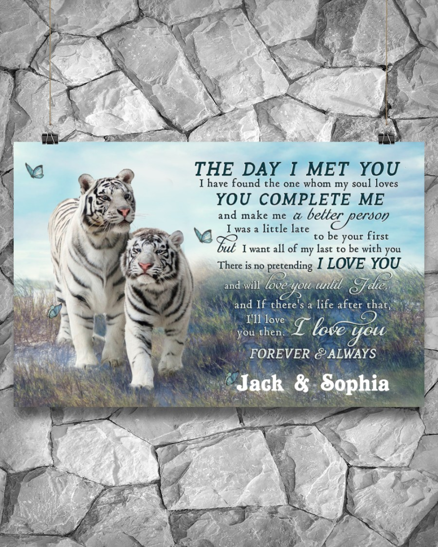 custom your name tiger couple the day i met you i love you poster 5