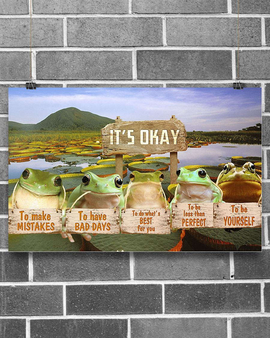 frog its okay to make mistakes to have bad days to be yourself poster 2
