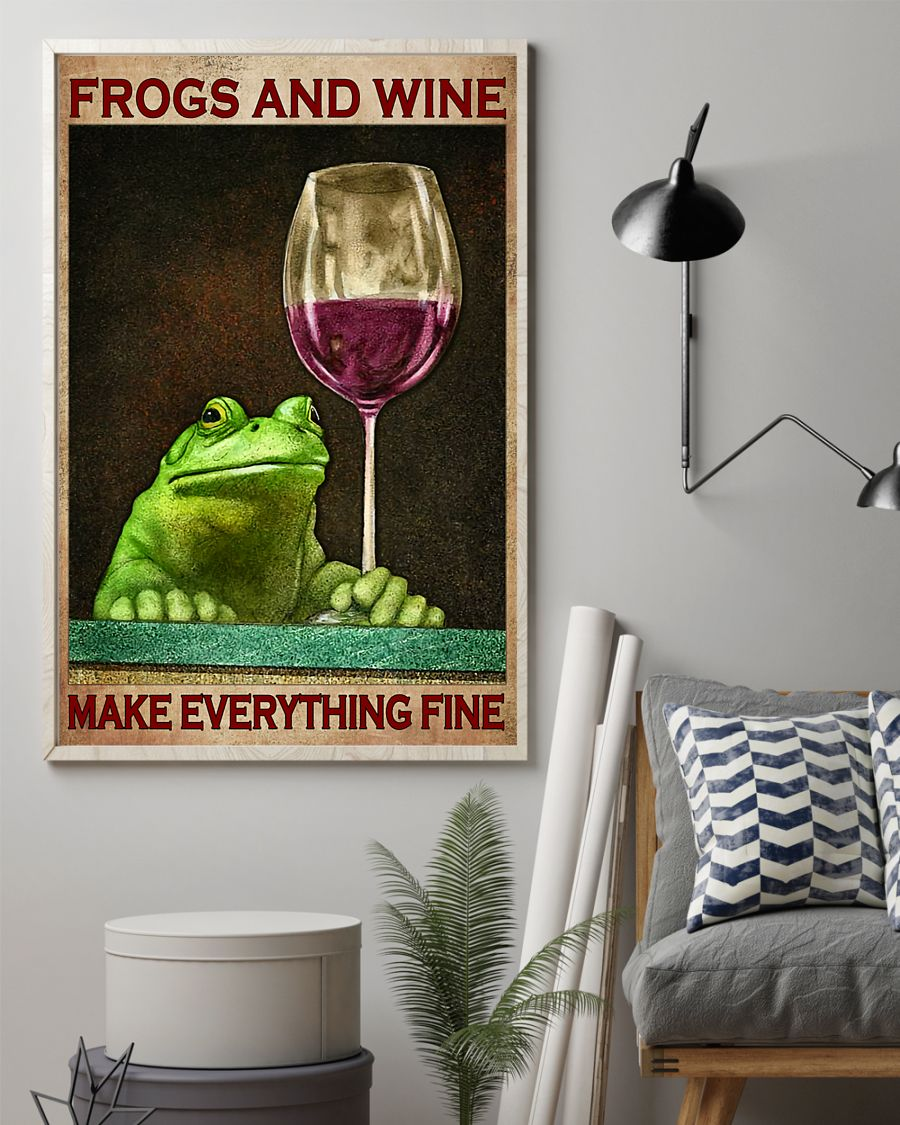 frogs and wine make everything fine poster 2