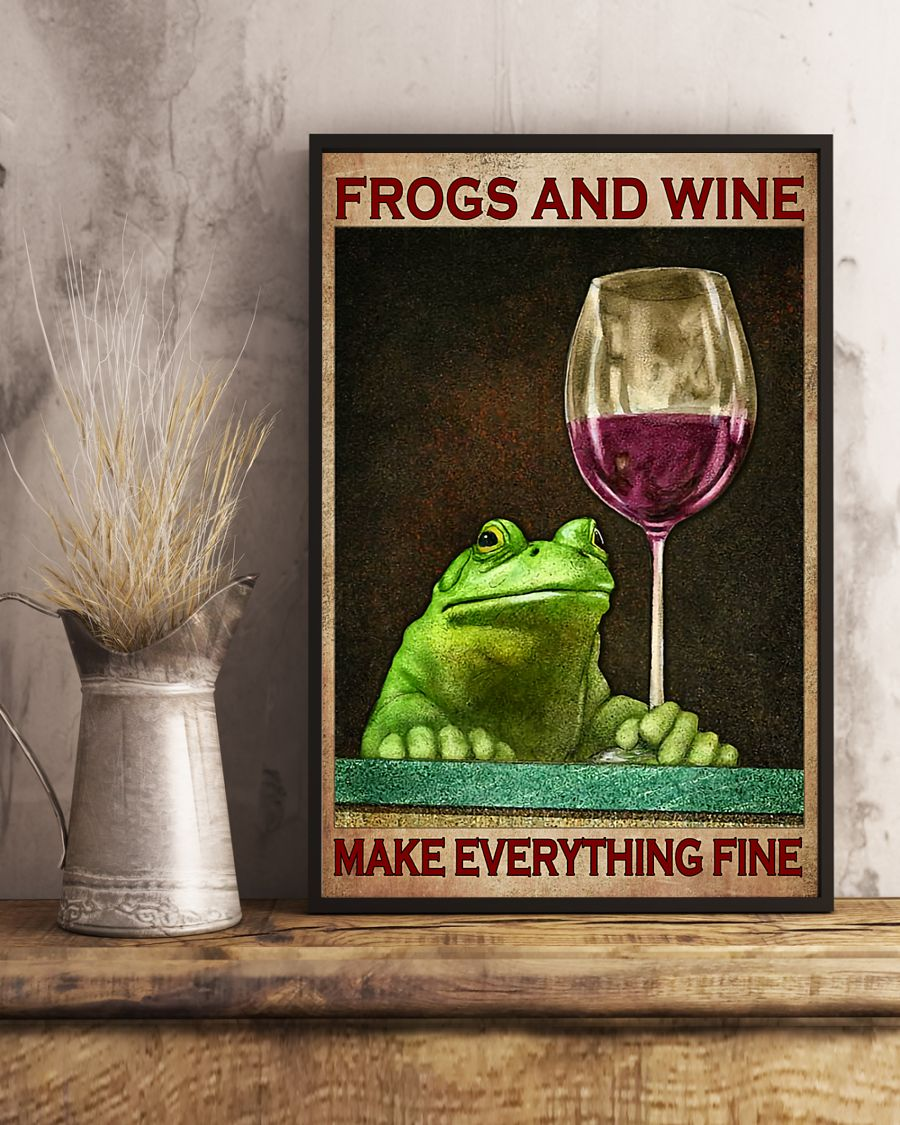 frogs and wine make everything fine poster 3