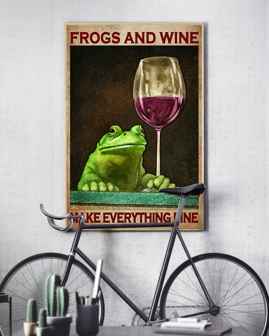 frogs and wine make everything fine poster 4