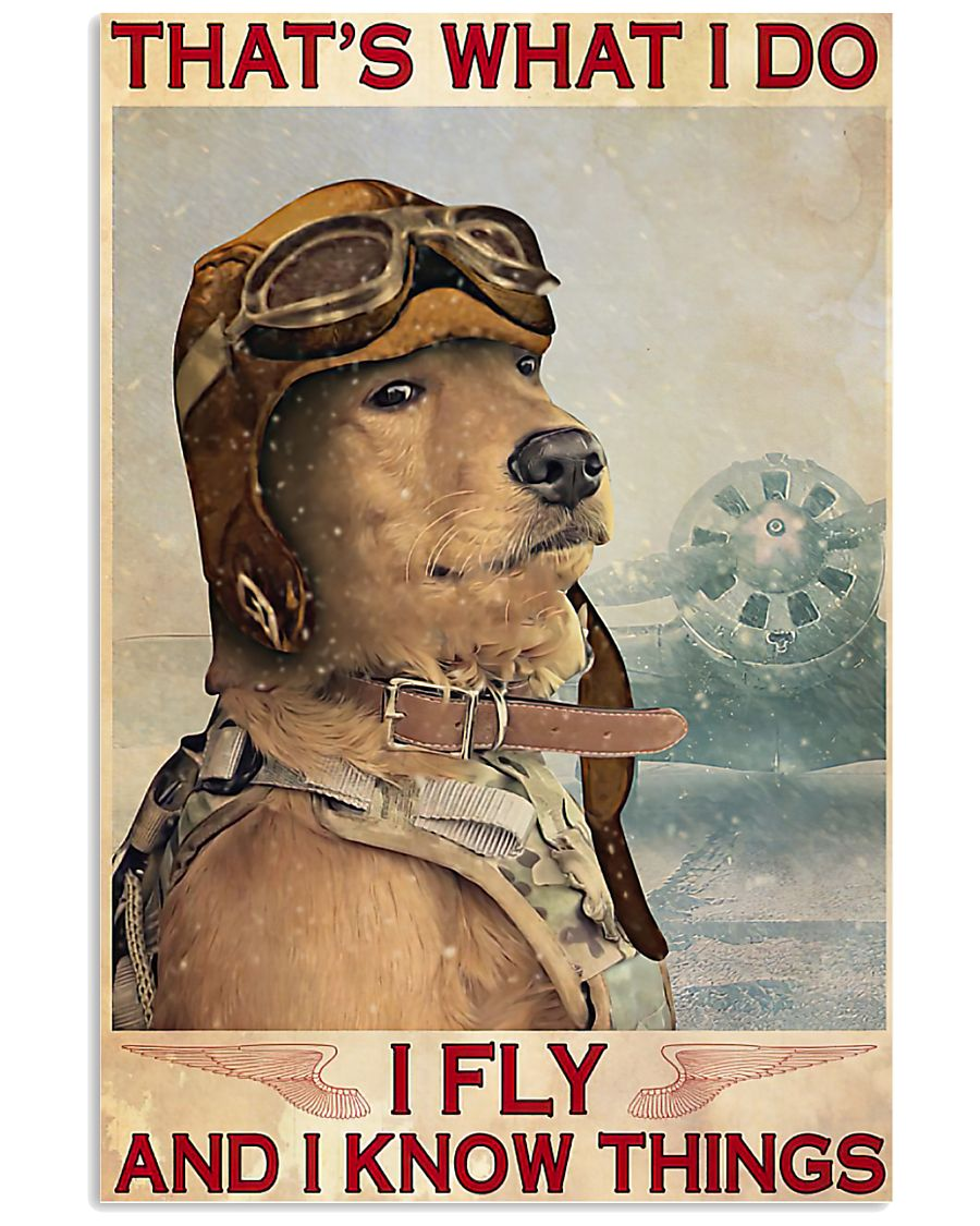 golden retriever thats what i do i fly and i know things retro poster 4