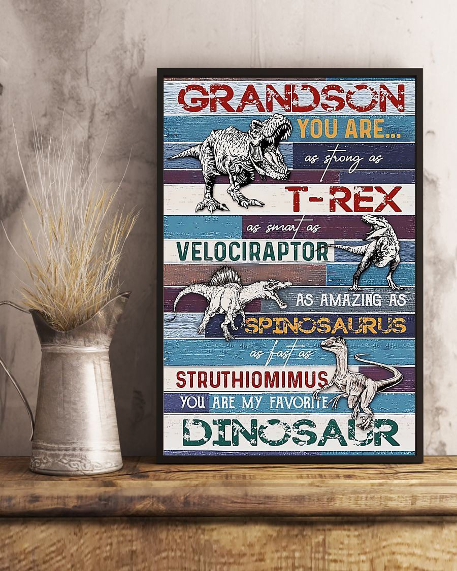 grandson you are my favorite dinosaur poster 5