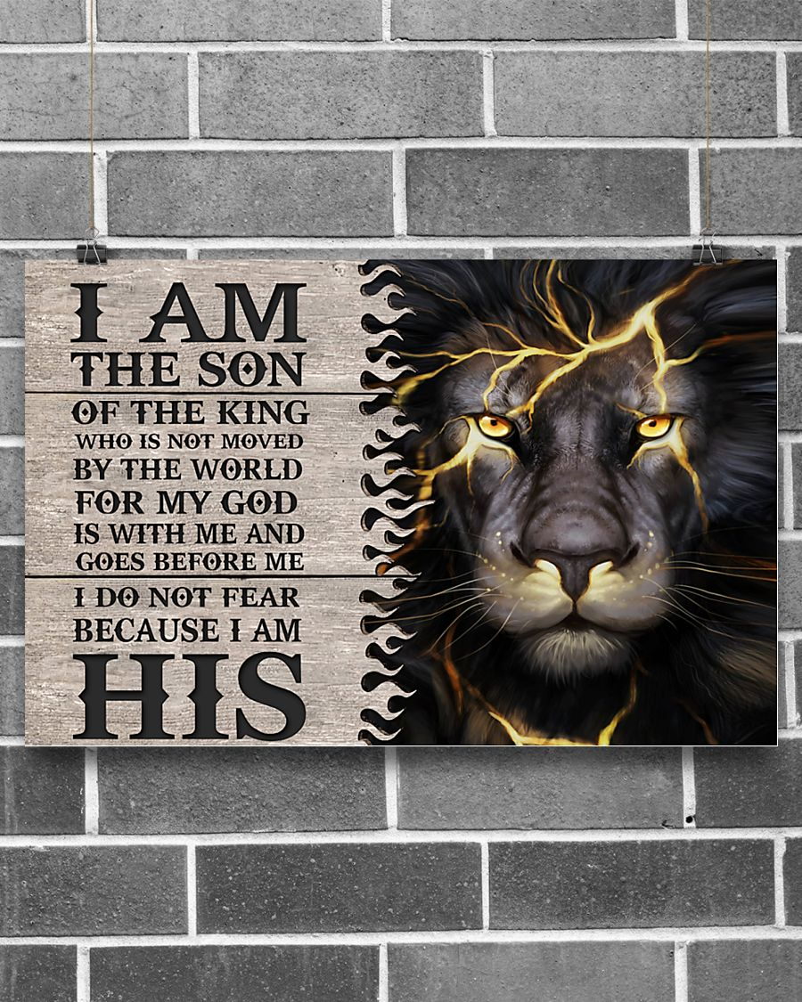 lion i am the son or a king who is not moved by the world for my God is with me poster 2