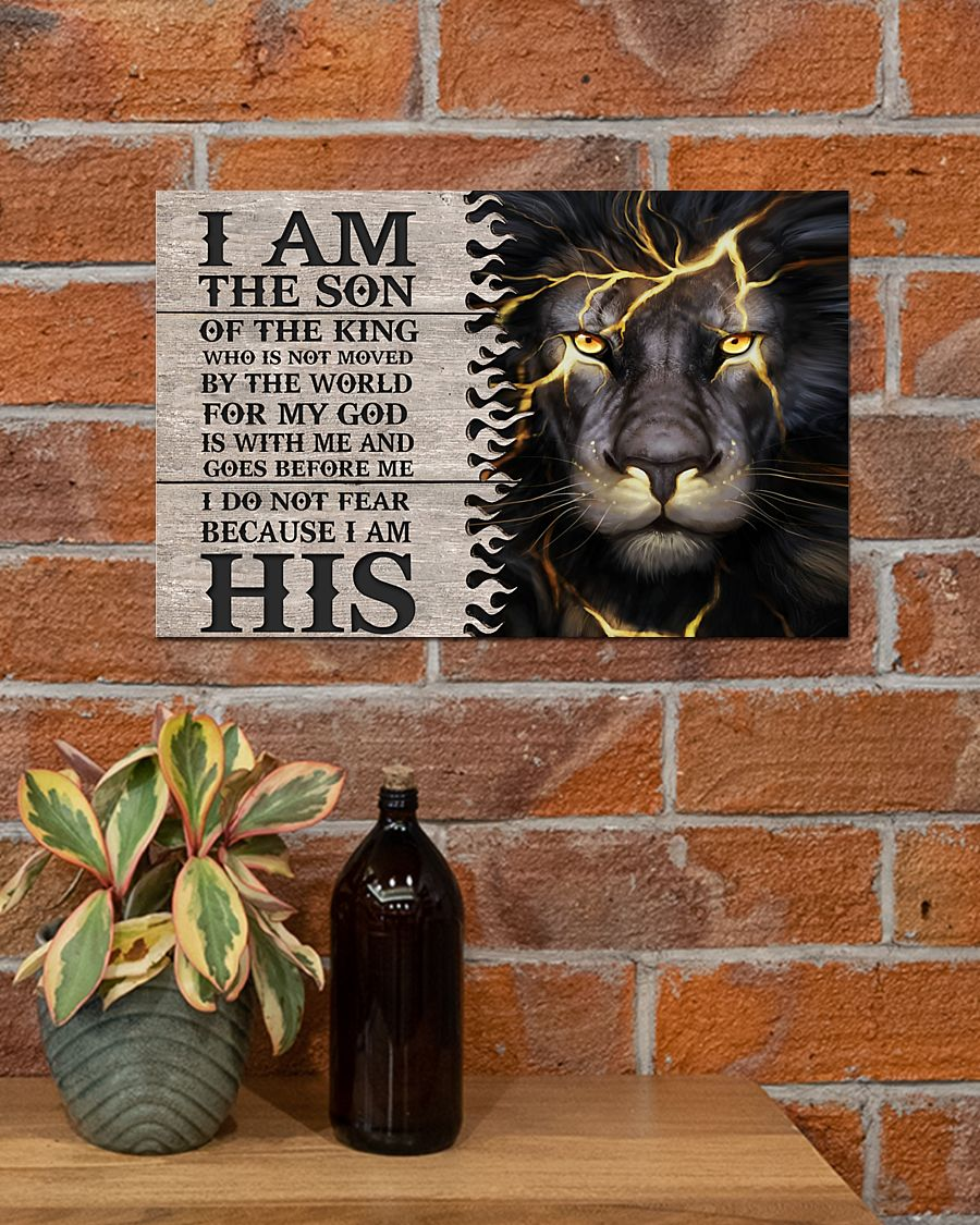 lion i am the son or a king who is not moved by the world for my God is with me poster 3