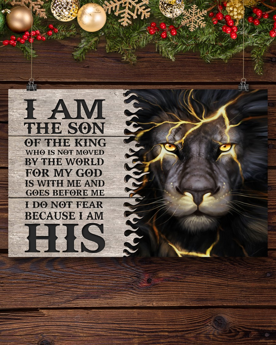 lion i am the son or a king who is not moved by the world for my God is with me poster 4