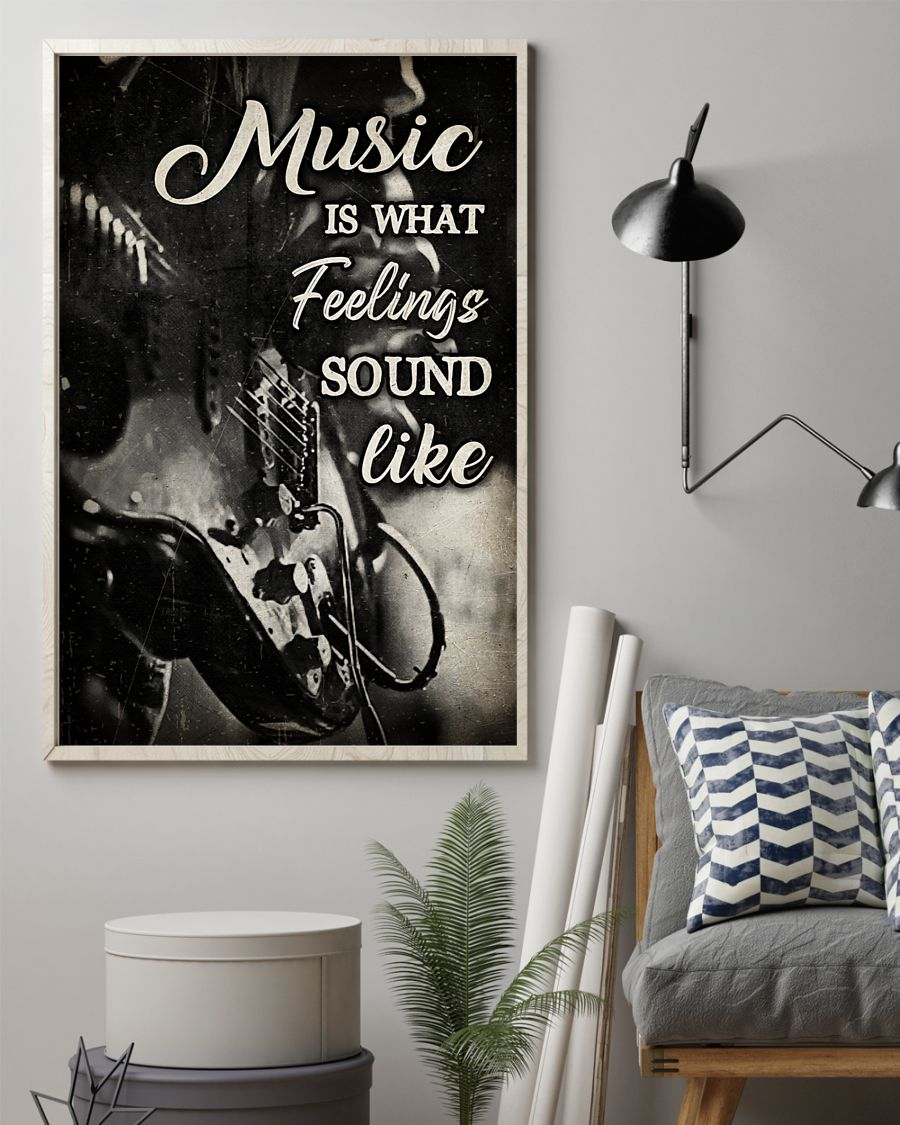 music is what feelings sound like wall art poster 3
