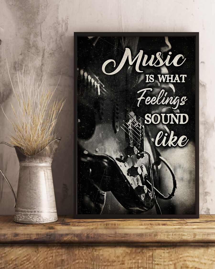 music is what feelings sound like wall art poster 4