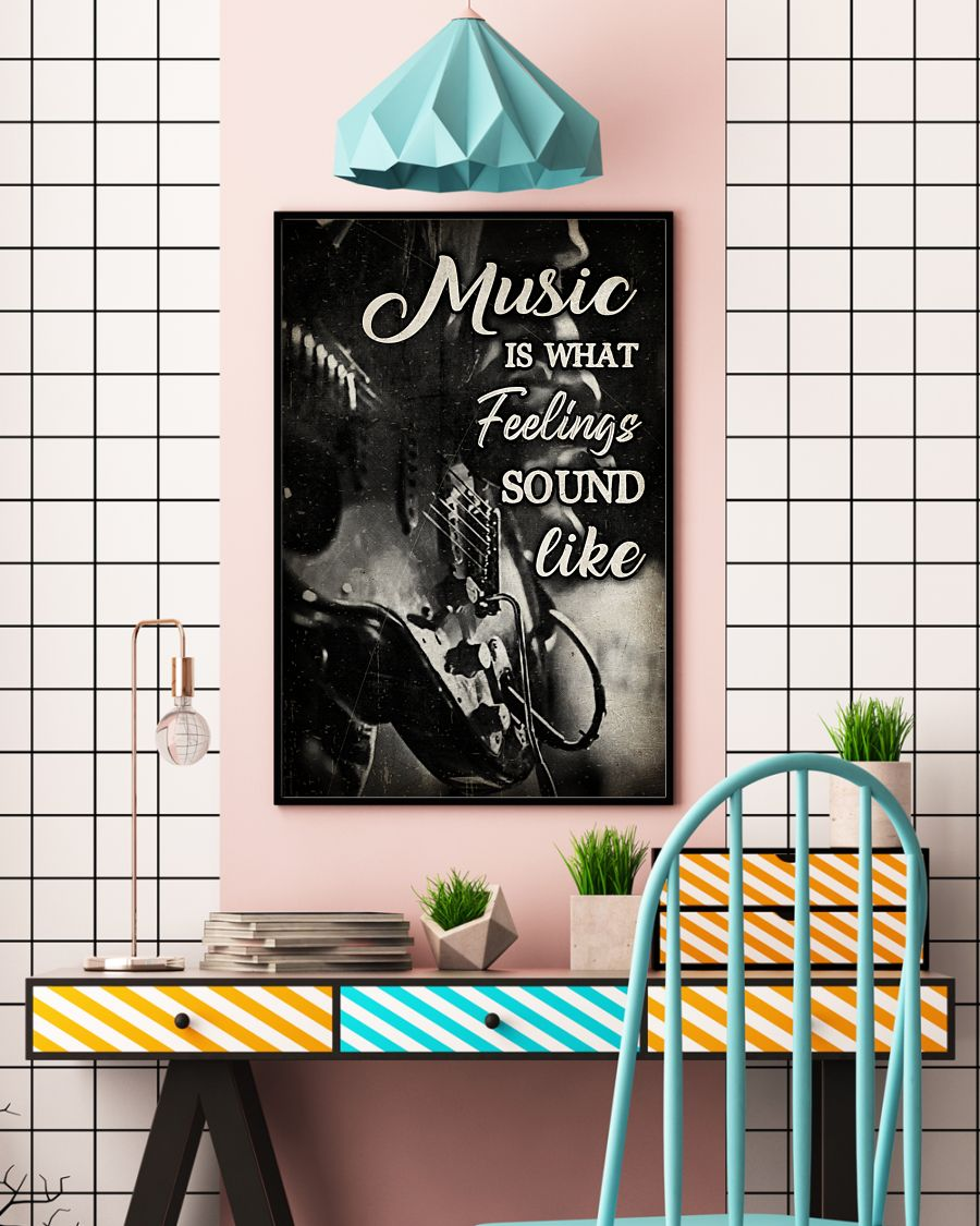 music is what feelings sound like wall art poster 5