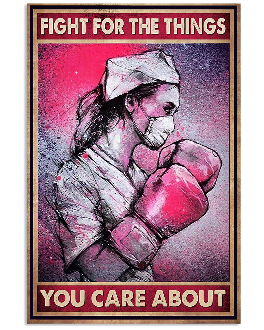 nurse fight for the things you care about vintage poster 2